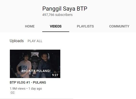 Panggil Saya BTP - Channel Youtube Ahok  Dalam 1 Menit Ribuan Subscibe