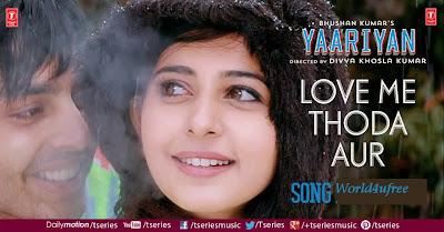 Love Me Thoda Aur Yaariyan 2014 1080p Full HD Free download