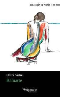 Baluarte de  Elvira Sastre