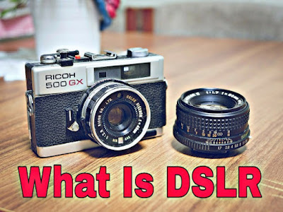 What Is DSLR In Hindi