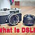 What Is DSLR In Hindi DSLR क्या होता हैं