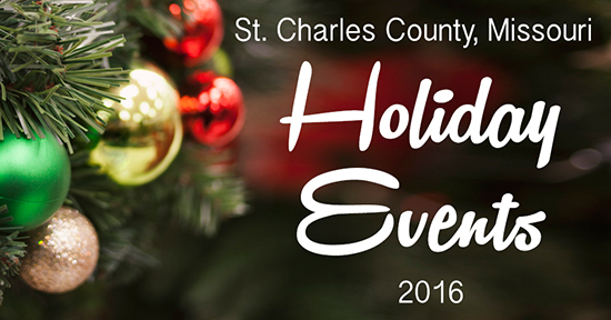 holiday events 2016 St Charles County Missouri