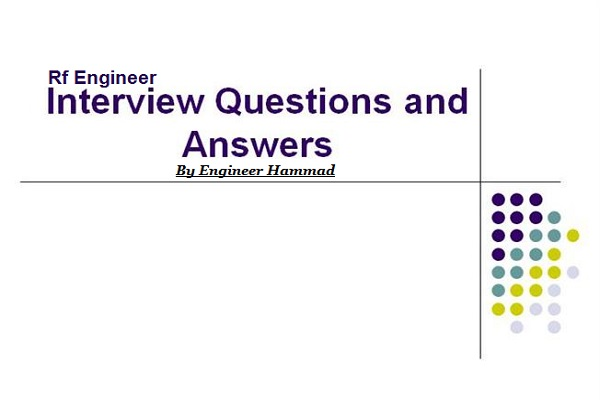 RF Engineer Interview Questions, Drive Test Engineer Interview Questions
