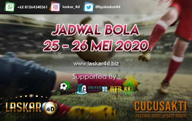 JADWAL BOLA JITU TANGGAL 25 – 26 MEI 2020
