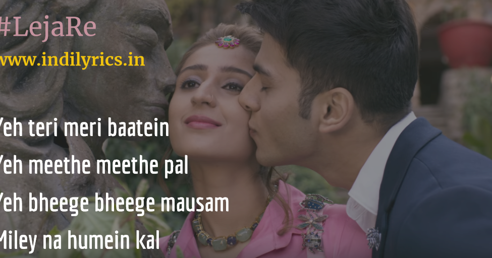 Leja Leja Re Dhvani Bhanushali Full Audio Song Lyrics With