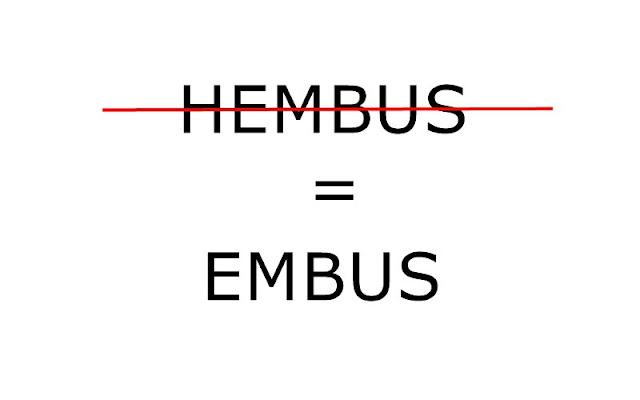 Hembus yang benar adalah Embus