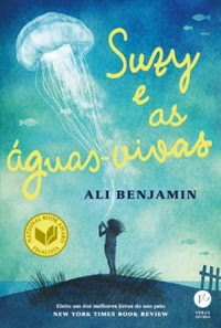 [Resenha] Suzy e as Águas-Vivas - Ali Benjamin