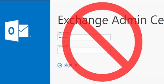 How to block external access to the Exchange Admin Center