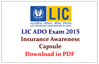 Insurance Awareness Capsule for Upcoming LIC ADO Exams 2015
