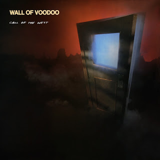 Wall of Voodoo, Call of the West