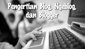 Blog Ngeblog blogger