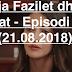 Zonja Fazilet dhe të Bijat - Episodi 52 (21.08.2018)