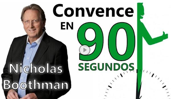 Resumen del libro Convence en 90 segundos por Nicholas Boothman