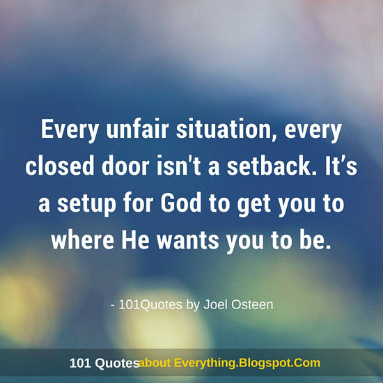 Great Every Unfair Situation, Every Closed Door Isnu0027t A Setback   Joel Osteen  Quote