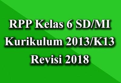 Unduh RPP Kelas 6 K13 Revisi 2018