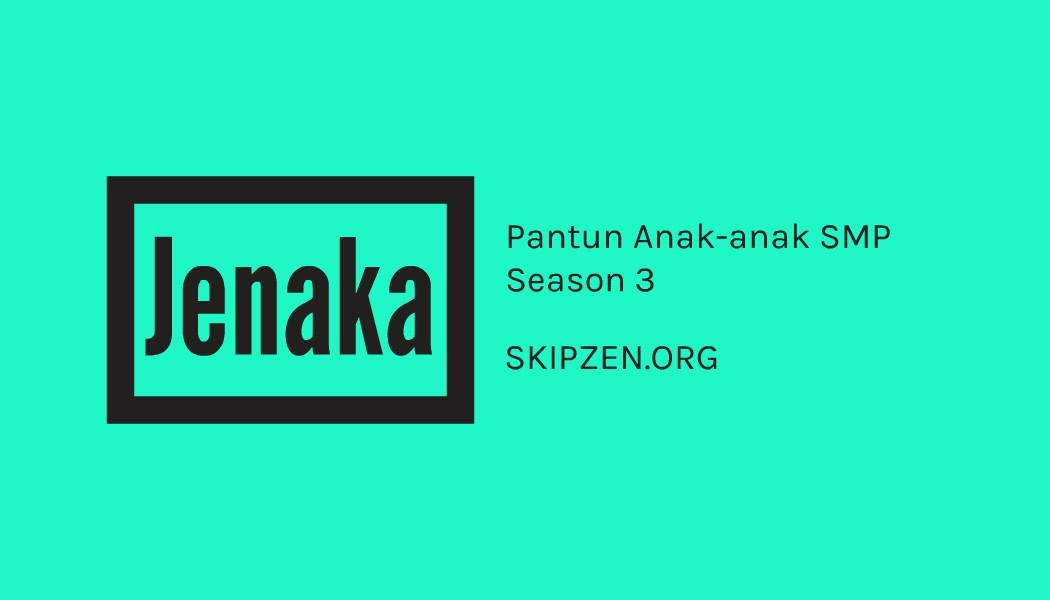 Pantun Jenaka Hasil Karya Anak-anak SMP Season 3