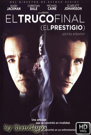 El Truco Final (El Prestigio) [1080p] [Latino-Ingles] [MEGA]
