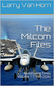 The Milcom Files - MT V1 (1998-2006)