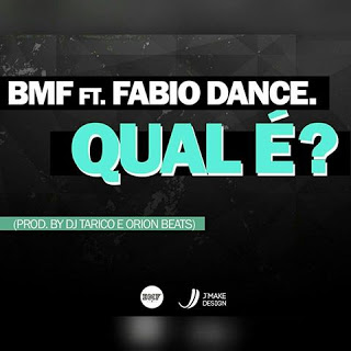 BMF Feat. Fabio Dance - Qual é (Prod By Dj Tarico X Orion Beats)