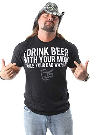 I Drink Beer With Your Mom While Your Dad Watches worn by James Storm Beer Money TNA Impact Wrestling