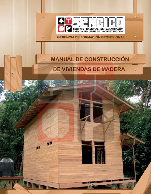 Manual de construcci n de viviendas de madera sencico for Viviendas en madera