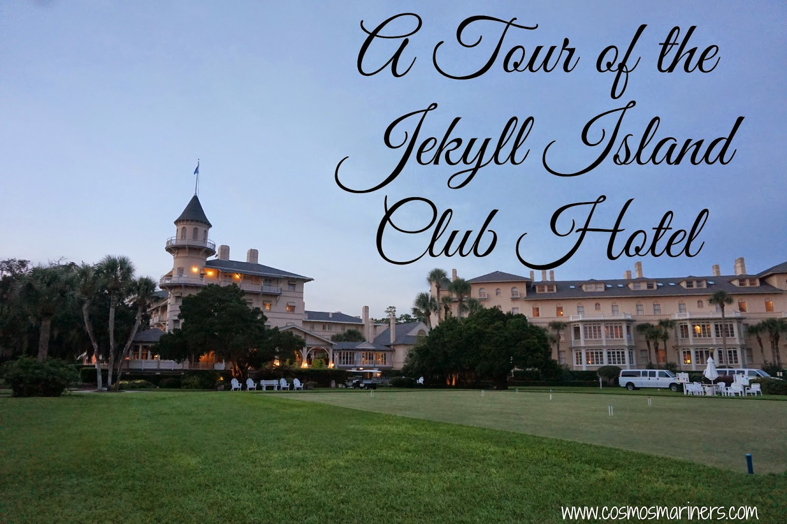 Jekyll Island Club Hotel: A Tour - Cosmos Mariners ...