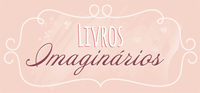 http://livrosimaginarios.blogspot.com.br/