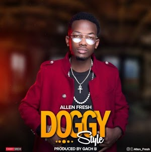 Download Mp3 | Allen Fresh - Doggy Style