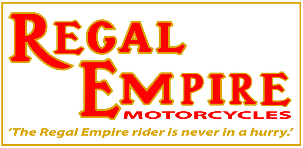 Regal Empire Motorcycles logo and motto The Regal Empire rider is never in a hurry.