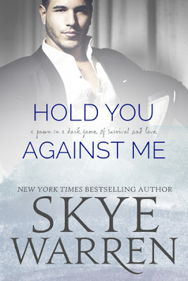 ARC Review: Hold You Against Me by Skye Warren