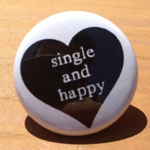 Happy To Be Single Quotes For Guys: Because Some Stories Need To Be Told My Style: I'm Single