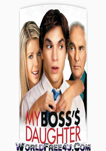 Poster Of My Boss's Daughter In Dual Audio Hindi English 300MB Compressed Small Size Pc Movie Free Download Only At worldfree4u.com