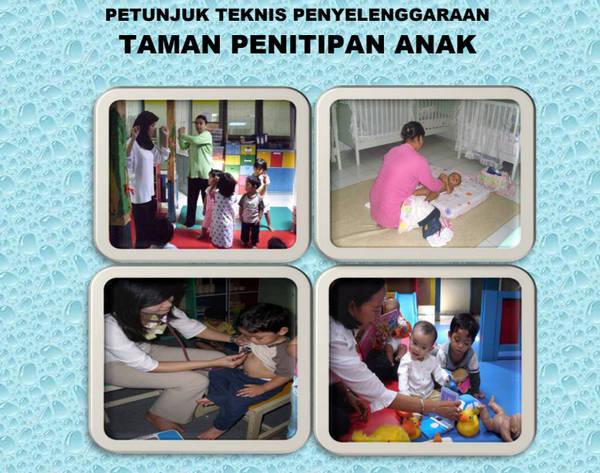 Juknis Penyelenggaraan Tempat Penitipan Anak (TPA)