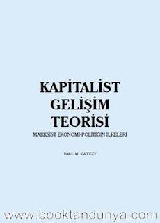 Paul Sweezy - Kapitalist Gelişim Teorisi