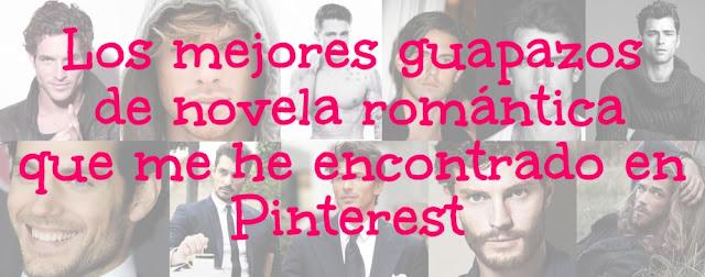 Los mejores guapazos de novela romántica que me he encontrado en Pinterest