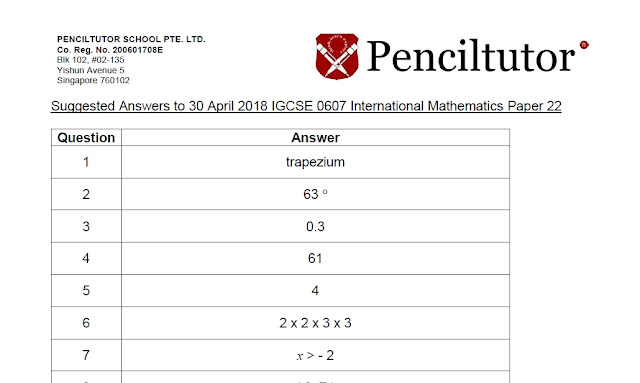 http://www.penciltutor.edu.sg/wp-content/uploads/2018/05/2018-IGCSE-0607-International-Mathematics-Paper-22.pdf