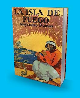 La Isla de Fuego Alejandro Dumas