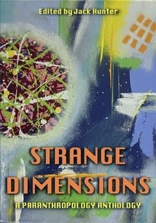 Strange Dimensions: A Paranthropology Anthology