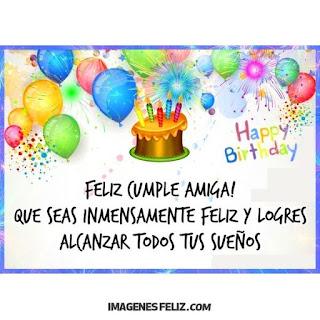 Feliz Cumpleaños Amiga Alegría y felicidad en tu día Tarjeta con pastel, globos y fuegos artificiales