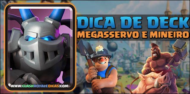 Deck Clash Royale com Megasservo e Mineiro