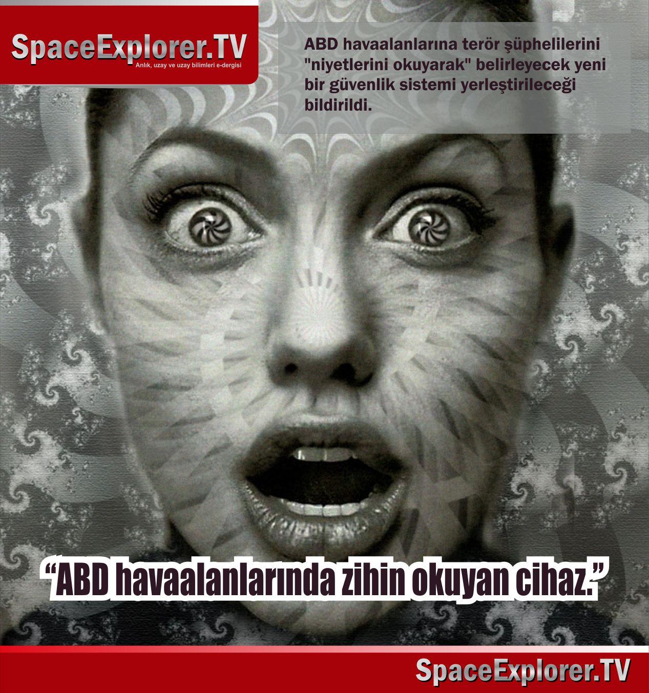 Zihin kontrolü, Beyin kontrolü, Cihazdan beyine iletişim, Telegram, Telekinezi, Elektromanyetik savaş, Space Explorer, ABD,