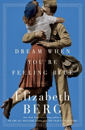dream-when-youre-feeling-blue-by Elizabeth Berg
