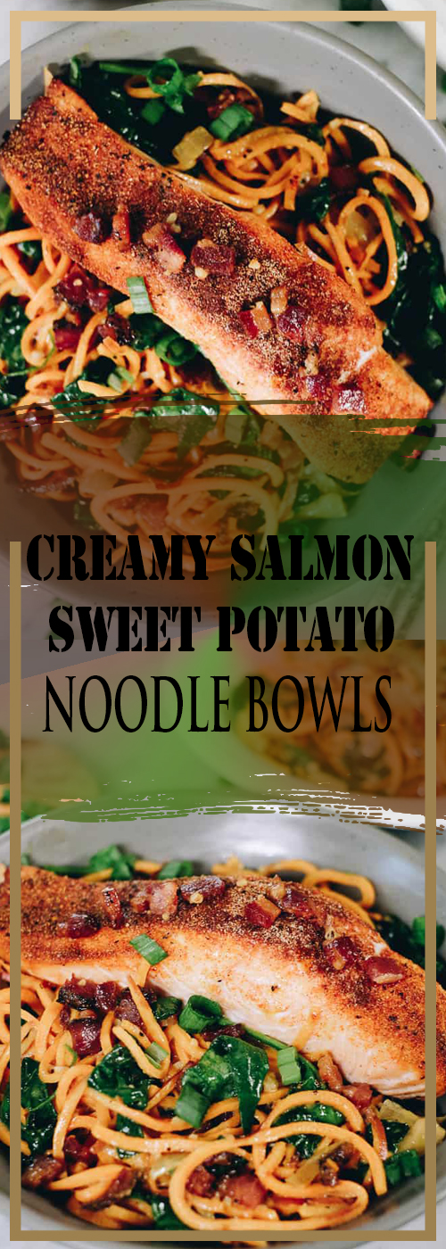 CREAMY SALMON SWEET POTATO NOODLE BOWLS RECIPE