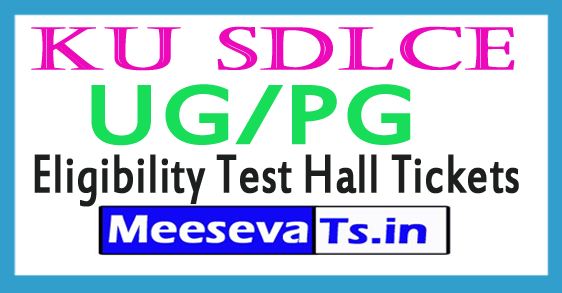 KU SDLCE UG/PG Eligibility Test Hall Tickets Download