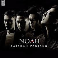 Lirik Lagu NOAH Sajadah Panjang