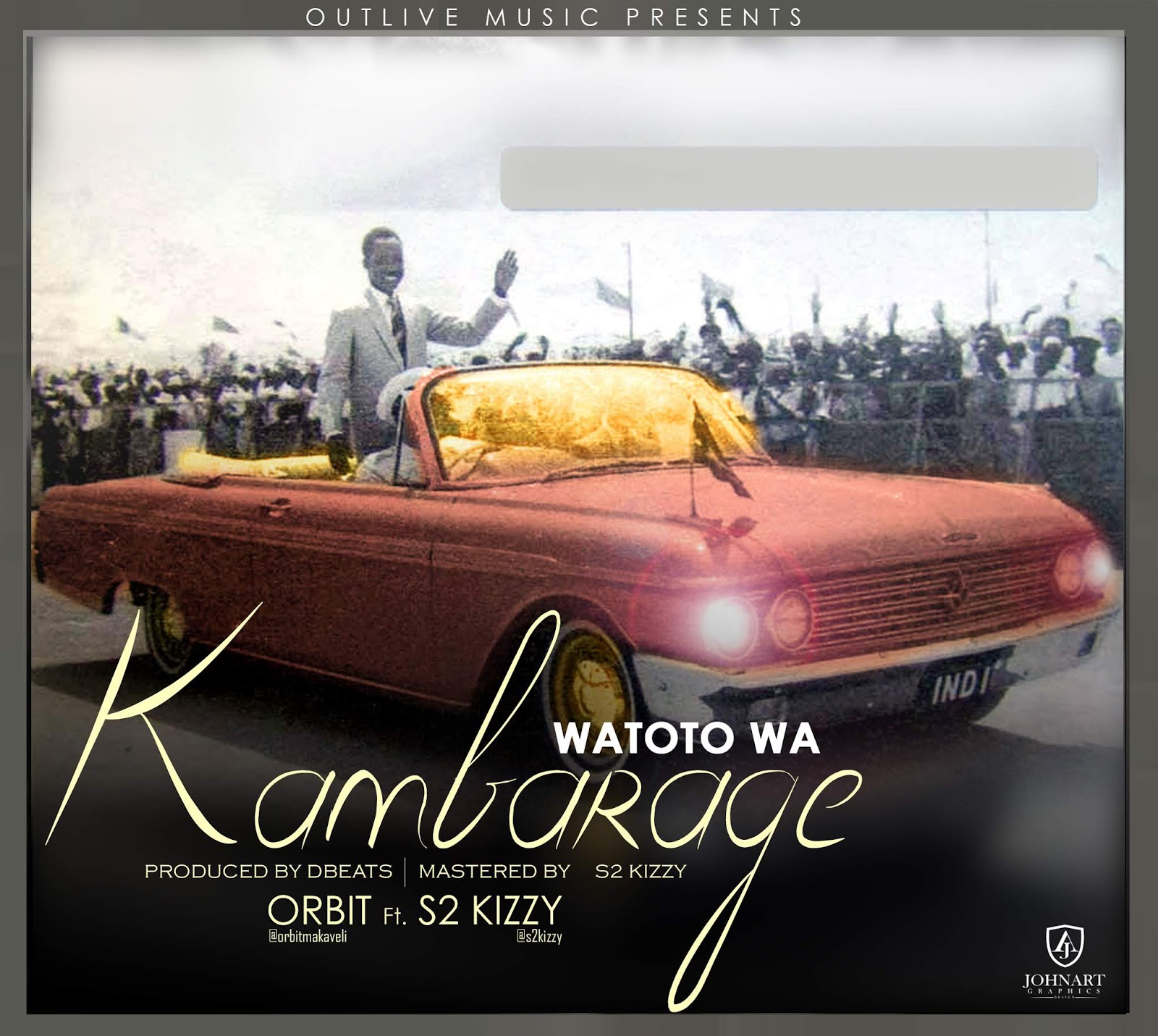 ORBIT Ft. S2KIZZY – WATOTO WA KAMBARAGE