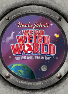 Uncle John's Weird, Weird World