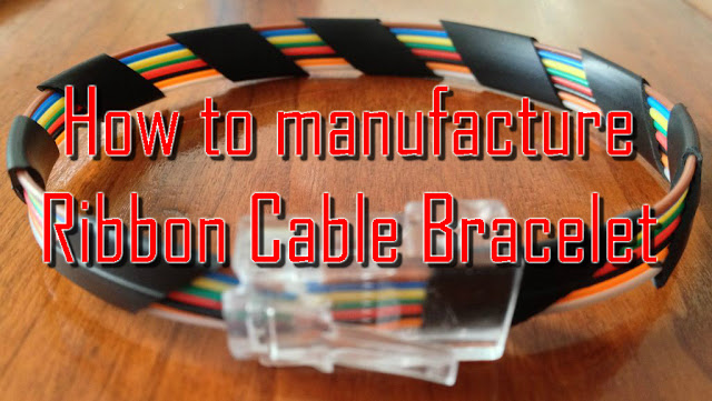 Ribbon Cable Bracelet, How to manufacture,ribbon cable