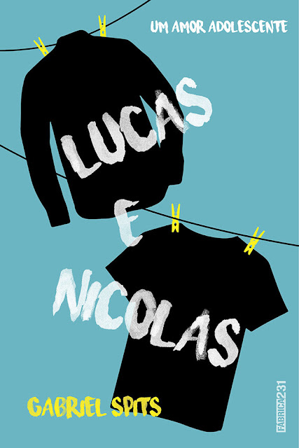 Lucas e Nicolas Um amor adolescente - Gabriel Spits