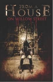 Ngôi Nhà Phố Quỷ - From a House on Willow Stree (2017)
